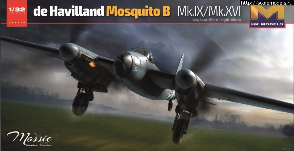 Анонс HK Models 1/32 de Havilland Mosquito B Mk.IX & Mk.XVI Закрыть окно