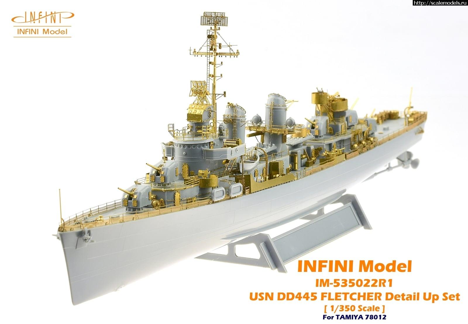Анонс Infini Models 1/350 US Navy DD-445 Fletcher Detail Up Set Закрыть окно